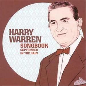 WARREN, HARRY – SEPTEMBER IN THE RAIN (CD)