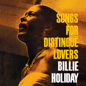 HOLIDAY, BILLIE – SONGS FOR DISTINGUE LOVERS (LP)