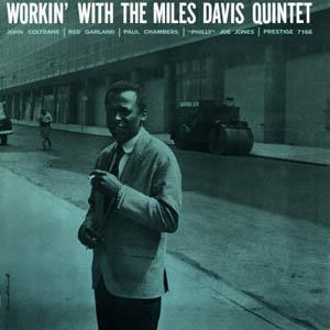DAVIS, MILES -QUINTET- – WORKIN' WITH THE MILES DAVIS QUINTET (LP)