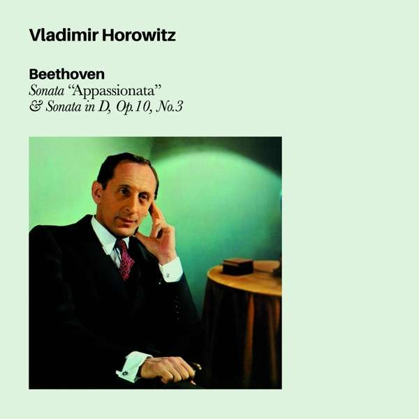 HOROWITZ, VLADIMIR – BEETHOVEN SONATA APASSIONATE & SONATA IN D, OP.10 # 3 (CD)