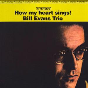 EVANS, BILL -TRIO- – HOW MY HEART SINGS (LP)
