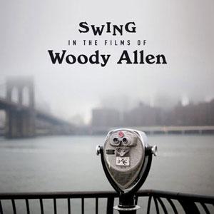 V/A – SWING IN THE FILMS OF WOODY ALLEN (LP)