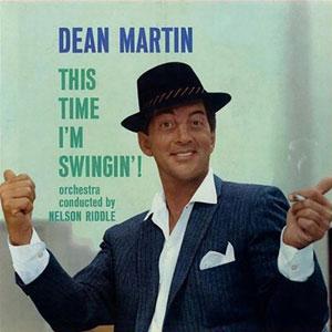 MARTIN, DEAN – THIS TIME I'M SWINGIN'! (LP)