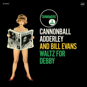 ADDERLEY, CANNONBAL AND B – WALTZ FOR DEBBY (LP)