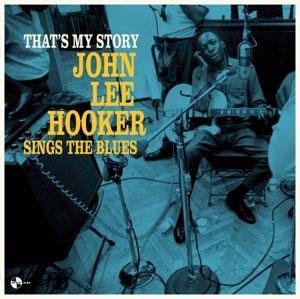 HOOKER, JOHN LEE – THAT'S MY STORY: JOHN (LP)