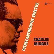 MINGUS, CHARLES – PITHECANTROPUS ERECTUS (LP)