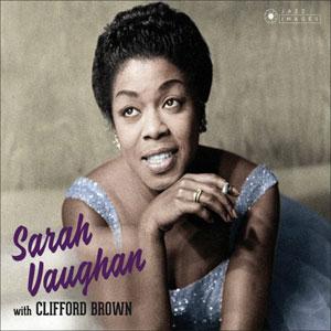 VAUGHAN, SARAH & CLIFFORD WITH CLIFFORD BROWN CD18    –  (CD)