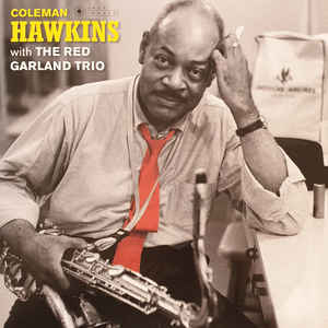 HAWKINS, COLEMAN – WITH THE RED GARLAND TRIO (LP)