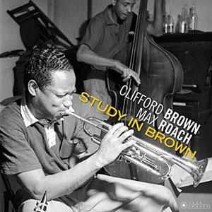 BROWN, CLIFFORD & MAX ROACH – STUDY IN BROWN (LP)