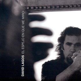 LAGOS, DAVID EL ESPEJO EN QUE ME MIRO CD VAR 004 –  (CD)