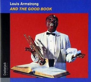 ARMSTRONG, LOUIS AND THE GOOD BOOK CD DIGI CR JA 63213 –  (CD)