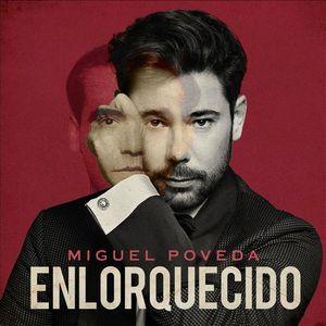 POVEDA, MIGUEL – ENLORQUECIDO (LP)