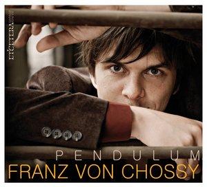 CHOSSY, F. VON – PENDULUM (CD)