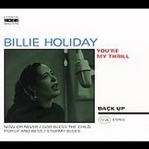 HOLIDAY, BILLIE YOU'RE MY THRILL CD  BACKU 73126 –  (CD)