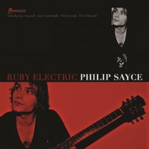 SAYCE, PHILIP – RUBY ELECTRIC (LP)