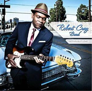 CRAY, ROBERT – NOTHIN BUT LOVE (CD)