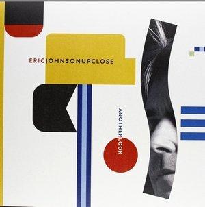 JOHNSON, ERIC – UP CLOSE – ANOTHER LOOK (LP)