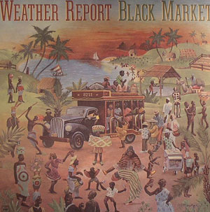 WEATHER REPORT – BLACK MARKET (LP)