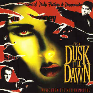 OST – FROM DUSK TILL DAWN (LP)
