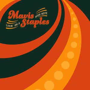 STAPLES, MAVIS – LIVIN' ON A HIGH NOTE (LP)