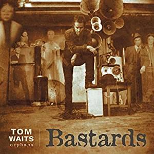 WAITS, TOM – BASTARDS (ORPHANS) (2xLP)