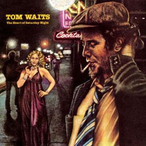 WAITS, TOM – HEART OF SATURDAY NIGHT (LP)