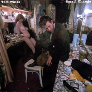 WAITS, TOM – SMALL CHANGE (LP)