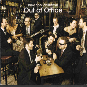 NEW COOL COLLECTIVE – OUT OF OFFICE (CD)