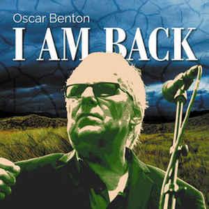 BENTON, OSCAR – I AM BACK (CD)