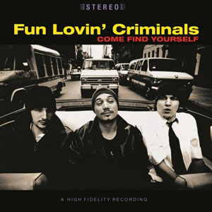FUN LOVIN' CRIMINALS – COME FIND YOURSELF (LP)