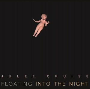 CRUISE, JULEE – FLOATING INTO THE NIGHT (LP)