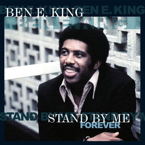KING, BEN E. – STAND BY ME FOREVER (LP)