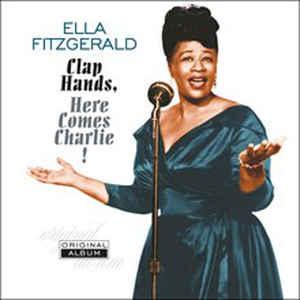 FITZGERALD, ELLA – CLAP HANDS, HERE COMES CHARLIE! (LP)