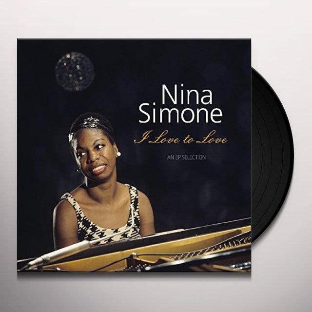 SIMONE, NINA – I LOVE TO LOVE – AN AP SELECTION (LP)