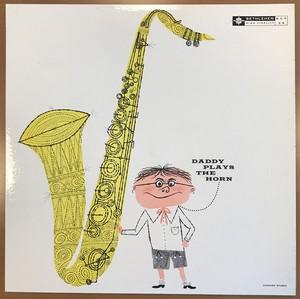 GORDON, DEXTER DADDY PLAYS THE HORN -HQ- LP –  (LP)