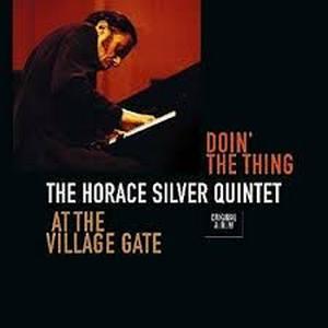 SILVER, HORACE -QUINTET- DOIN' THE THING LP –  (LP)