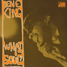KING, BEN E. – WHAT IS SOUL? (LP)
