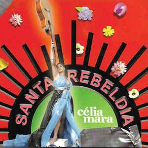 MARA, CELIA SANTA REBELDIA CD –  (CD)