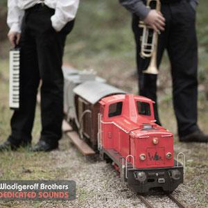 WLADIGEROFF BROTHERS / БРАТЯ ВЛАДИГЕРОВИ – DEDICATED SOUNDS (CD)