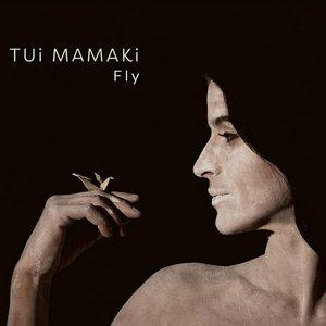 MAMAKI, TUI – FLY (CD)