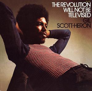 SCOTT-HERON, GIL – REVOLUTION WILL NOT BE TELEVISED (LP)