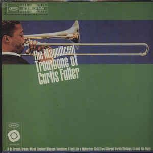 FULLER, CURTIS – MAGNIFICENT TROMBONE (LP)