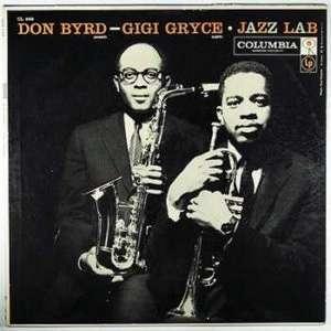 BYRD, DON & GIGI GRYCE – JAZZ LAB (LP)