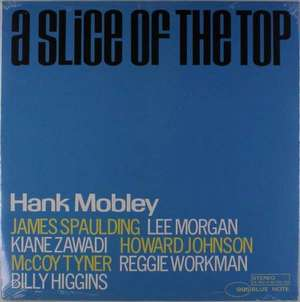 MOBLEY, HANK A SLICE OF THE TOP LP BLUEN  –  (LP)