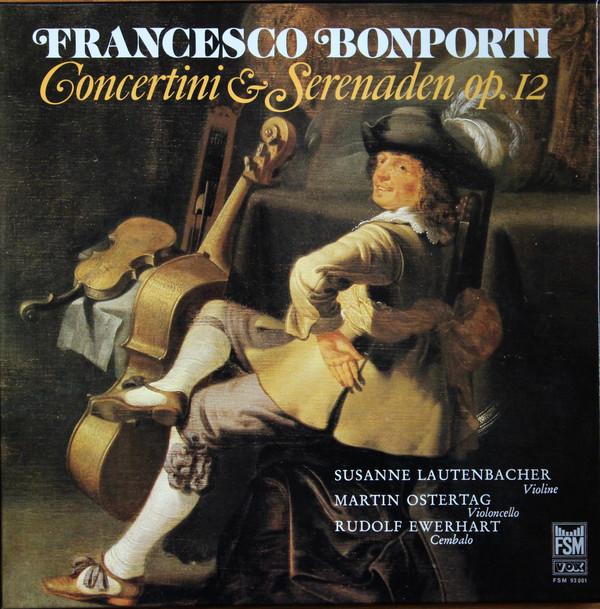 Fransesco-Antonio Bonporti, Susanne Lautenbacher, Martin Ostertag, Rudolf Ewerhart – Concertini Und Serenaden Op.12, Inventionen Op.10 Nr.5,6 Und 7 (3xLP + Box, Album) (Very Good Plus (VG+))