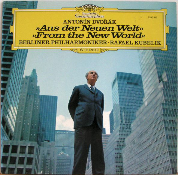 Antonín Dvořák, Berliner Philharmoniker, Rafael Kubelik – Aus Der Neuen Welt / From The New World (LP) (Mint (M))
