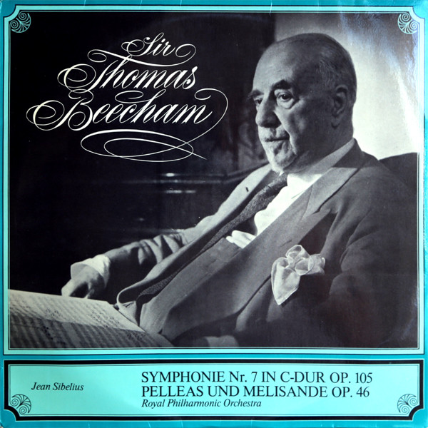 Sir Thomas Beecham And The Royal Philharmonic Orchestra – Symphonie Nr. 7 In C-Dur Op. 105 / Pelleas Und Melisande Op. 46 (LP) (Near Mint (NM or M-))
