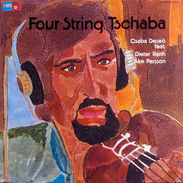 Csaba Deseő – Four String Tschaba (Vinyl)