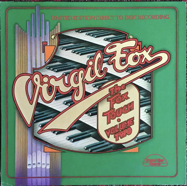 Virgil Fox – The Fox Touch Volume Two (Vinyl)