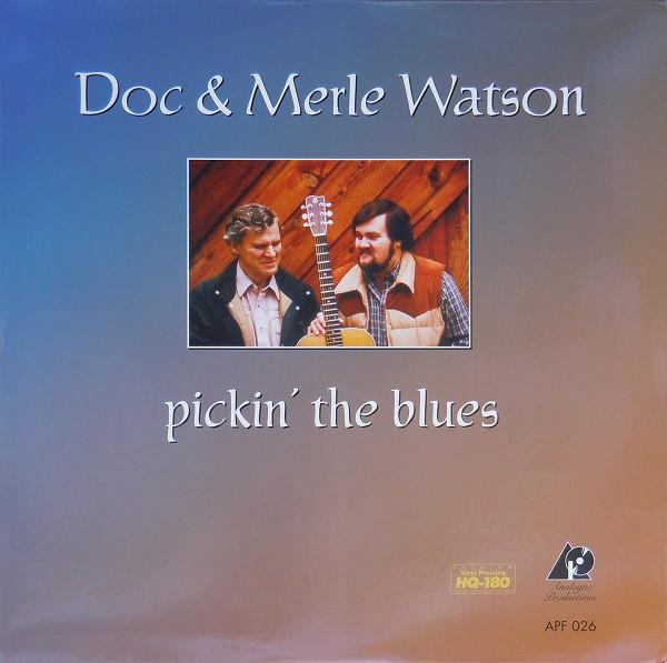 Doc & Merle Watson – Pickin' The Blues (LP, Album, Ltd, Num, RE, 180) (Mint (M))